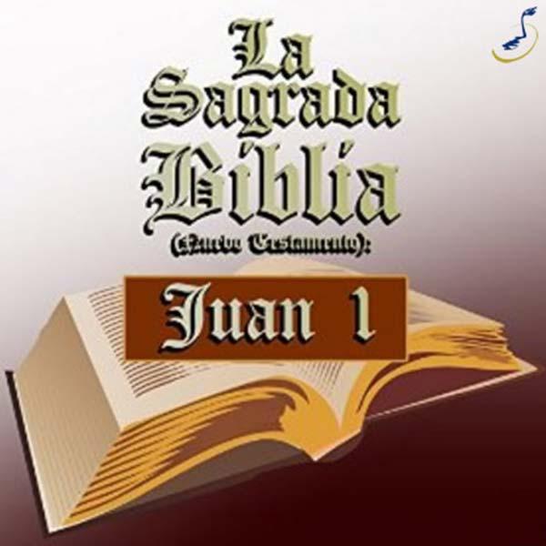 La Sagrada biblia-juan 1